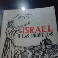 Libros de segunda mano: ISRAEL Y LAS PROFECÍAS. AUTOR: BENJAMÍN MARTÍN SANCHEZ. Lote 110074887