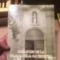 Libros de segunda mano: ANTIGUO LIBRO MISSATGE GRAN FAMÍLIA SACERDOTAL ESCRITO POR MN. JOAN ROIG I ROCA AÑO 1992 . Lote 110091927