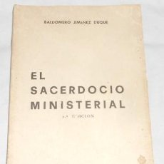 Libros de segunda mano: EL SACERDOCIO MINISTERIAL, POR B. JIMÉNEZ DUQUE, DE 1971. Lote 110097131