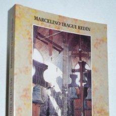 Libros de segunda mano: CAMPANAS A FIESTA - MARCELINO IRAGUI REDÍN (MONTE CARMELO) BATIBURRILLO ASCÉTICO-MÍSTICO DE FÁBULAS. Lote 110105863