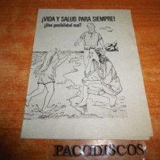 Libros de segunda mano: VIDA Y SALUD PARA SIEMPRE ¿UNA POSIBLILIDAD REAL ? TESTIGOS DE JEHOVA TRATADO PREDICAR WATCHTOWER. Lote 110488051