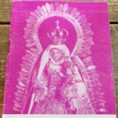 Libros de segunda mano: HISTORIA DE LA VIRGEN DE CONSOLIACION Y SU SANTUARIO, UTRERA, SEVILLA, 1956, 63 PAGINAS, MUY RARO. Lote 110527519