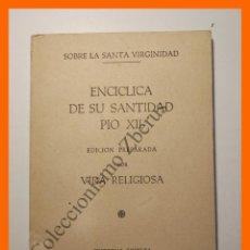 Libros de segunda mano: CARTA ENCICLICA DE NUESTRO SANTISIMO PADRE PIO - PIO XII. Lote 110673539