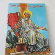 Libros de segunda mano: SAN JUAN EVANGELISTA BENJAMÍN MARTÍN SÁNCHEZ-APOSTOLADO MARIANO. Lote 110737467