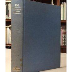 Libros de segunda mano: JOB. COMENTARIO TEOLÓGICO Y LITERARIO. Lote 110847200