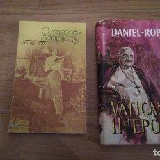 Libros de segunda mano: DANIEL ROPS; VATICANO II ÉPOCA + CORAZONES COMPLICES. Lote 110912895
