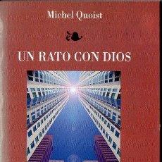 Libros de segunda mano: MICHEL QUOIST : UN RATO CON DIOS (MENSAJERO, 1999). Lote 111026195