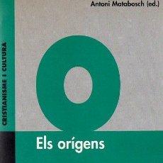 Libros de segunda mano: ANTONI MATABOSCH : ELS ORÍGENS (CRUÏLLA, 1998) CATALÁN. Lote 111026435