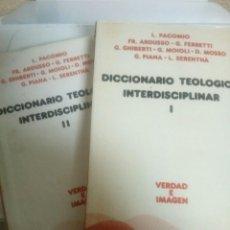 Libros de segunda mano: DICCIONARIO TEOLOGICO INTERDISCIPLINAR. I Y II. Lote 111099647