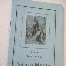 Libros de segunda mano: NOVENA A SANTA MARTA-S/F.- 12X8.5 CM.- 16 PÁG.. Lote 111239547