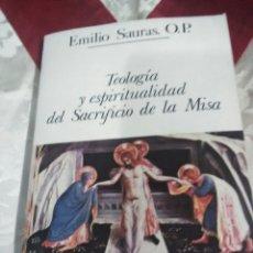 Libros de segunda mano: TEOLOGÍA Y ESPIRITUALIDAD DEL SACRIFICIO DE LA MISA. E. SAURAS. 1980.. Lote 175355088