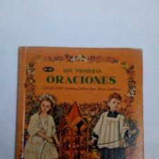 Libros de segunda mano: MIS PRIMERAS ORACIONES. Lote 111471336