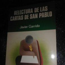 Libros de segunda mano: RELECTURA DE LAS CARTAS DE SAN PABLO. JAVIER GARRIDO. PAULINAS, 1988.. Lote 111647220