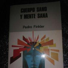 Libros de segunda mano: CUERPO SANO Y MENTE SANA. PEDRO FINKLER. PAULINAS, 1986.. Lote 111647267