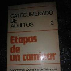 Libros de segunda mano: ETAPAS DE UN CAMINAR. (CATECUMENADO DE ADULTOS, 2). PAULINAS, 1977.. Lote 111647322
