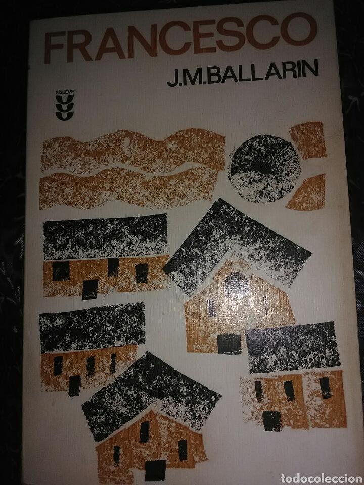 FRANCESCO. J.M. BALLARIN. ED. SÍGUEME, 1975. (Libros de Segunda Mano - Religión)