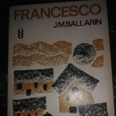 Libros de segunda mano: FRANCESCO. J.M. BALLARIN. ED. SÍGUEME, 1975.. Lote 111647371