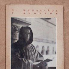 Libros de segunda mano: EL LIBRO DE SILOS. S. MAGARIÑOS Y F. ANDRADA. EDICIONES ESPAÑOLAS, S.A.. Lote 111659651