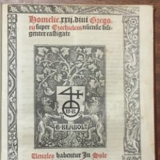 Libros de segunda mano: HOMELIE XXII DIVI GREGORII SUPER EZECHIELEM... - [GÓTICO.] SAN GREGORIO. PARIS, 1512.. Lote 109021726