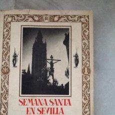 Libros de segunda mano: SEMANA SANTA EN SEVILLA. LUIS ORTIZ MUÑOZ Y LUIS ARENAS. 1992. ED. GUADALQUIVIR. Lote 111908279