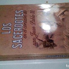 Libros de segunda mano: LOS SACERDOTES EN EL CORAZON DE SAN JUAN PABLO II-SEGISMUNDO FERNANDEZ RODRIGUEZ-2014 FOTOS INDICE. Lote 111933103
