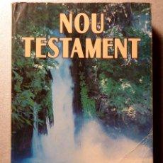 Libros de segunda mano: NOU TESTAMENT. CLARET / QUATRE RIUS. Lote 112091043