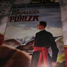 Libros de segunda mano: EL SEMINARISTA Y LA PUREZA. J. JIMÉNEZ FAJARDO. STUDIUM, 1959.. Lote 112276471