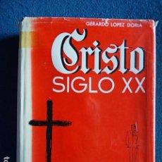 Libros de segunda mano: CRISTO SIGLO XX. Lote 112396771