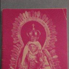 Libros de segunda mano: HISTORIA DE LA VIRGEN DE LA COSOLACION.Y SU SANTUARIO.UTRERA.1956. Lote 112472855