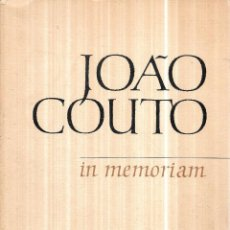 Libros de segunda mano: JOAO COUTO, IN MEMORIAM. MIL EJEMPLARES NUMERADOS DE 301 A 1000 DESTINADOS A LA VENTA. 1971.. Lote 112594807
