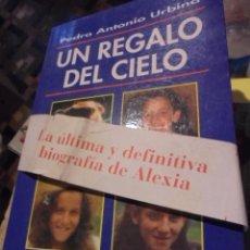 Libros de segunda mano: REGALO DEL CIELO / URBINA / ALEXIA Y FAMILIA / LA NIÑA REAL DE CAMINO EL FILM FESSER - SIN USAR !!. Lote 112625827
