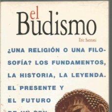 Libros de segunda mano: ERIC SANTONI. EL BUDISMO. ACENTO EDITORIAL. Lote 112753343