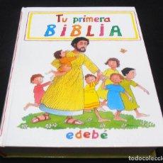Libros de segunda mano: TU PRIMERA BIBLIA, EDEBE. Lote 155050021
