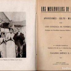 Libros de segunda mano: FONSECA Y JIMÉNEZ : LA MARAVILLA DE FÁTIMA (CLARET, 1943). Lote 113004891