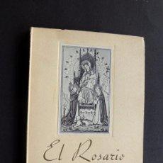 Libros de segunda mano: EL ROSARIO DE NUESTRA SEÑORA / FR. LUIS DE GRANADA / ED. CRUZADA DEL ROSARIO - VALENCIA 1953. Lote 113062367