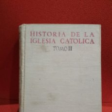 Libros de segunda mano: HISTORIA DE LA IGLESIA CATÓLICA. TOMO II EDAD MEDIA (800-1303) RICARDO GARCÍA VILLOSLADA. 1953. Lote 113094640