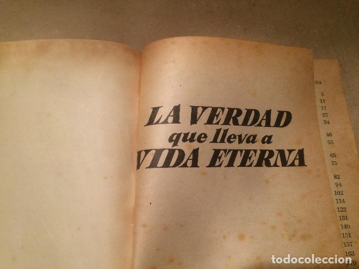 Libros de segunda mano: Antiguo libro la verdad que lleva a vida eterna año 1968 - Foto 2 - 113273815