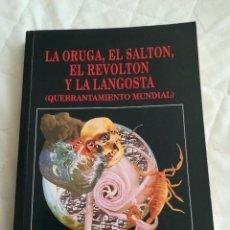 Libros de segunda mano: LA ORUGA, EL SALTON, EL REVOLTON Y LA LANGOSTA, POR MIGUEL DIEZ, 1998, EDITORIAL REMAR. Lote 113279799