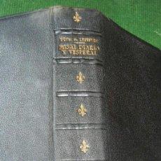 Libros de segunda mano: MISAL DIARIO Y VESPERAL, DE DOM. GASPAR LEFEBVRE - 13A EDICION, 1958. Lote 178119393