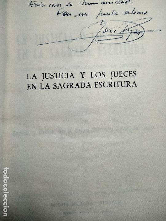 Libros de segunda mano: LA JUSTICIA Y LOS JUECES EN LA SAGRADA ESCRITURA - JOSE HIJAS PALACIOS - FIRMADO - MADRID - 1960 - - Foto 3 - 113494459