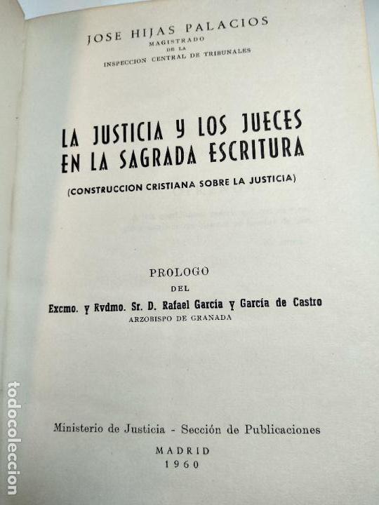 Libros de segunda mano: LA JUSTICIA Y LOS JUECES EN LA SAGRADA ESCRITURA - JOSE HIJAS PALACIOS - FIRMADO - MADRID - 1960 - - Foto 4 - 113494459