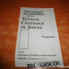 Libros de segunda mano: PROGRAMA DIA ESPECIAL ASAMBLEA TESTIGOS DE JEHOVA ESTEMOS FIRMES COMO UN SOLO REBAÑO (FIL 1:27). Lote 113608095