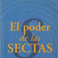Libros de segunda mano: PEPE RODRÍGUEZ-EL PODER DE LAS SECTAS.VIB 23/31.EDICIONES B.1997.. Lote 269390143