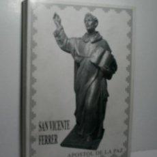 Libros de segunda mano: SAN VICENTE FERRER APOSTOL DE LA PAZ. GENOVÉS VICENTE. 1997. Lote 113919339