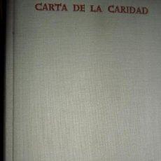 Libros de segunda mano: CARTA DE LA CARIDAD, JOSÉ MARÍA CABODEVILLA, ED. BIBLIOTECA DE AUTORES CRISTIANOS. Lote 113931551