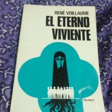 Libros de segunda mano: EL ETERNO VIVIENTE. RENÉ VOILLAUME. EDS. PAULINAS, 1979. 2 ED.. Lote 114399778