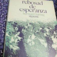 Libros de segunda mano: REBOSAD DE ESPERANZA. BERNARD HARING. EDS. SÍGUEME. 1973.. Lote 114400143