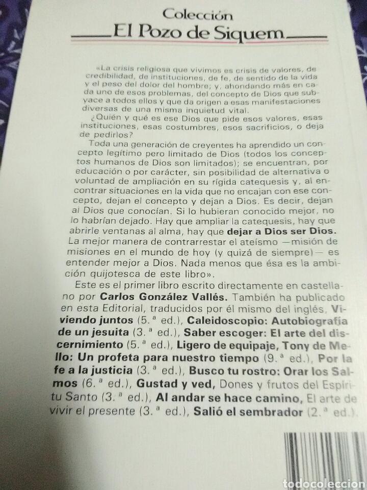 Libros de segunda mano: Dejar a Dios ser Dios. Carlos G. Vallés. Ed. Sal Terrae. 1992. 6 ed. - Foto 2 - 114401940