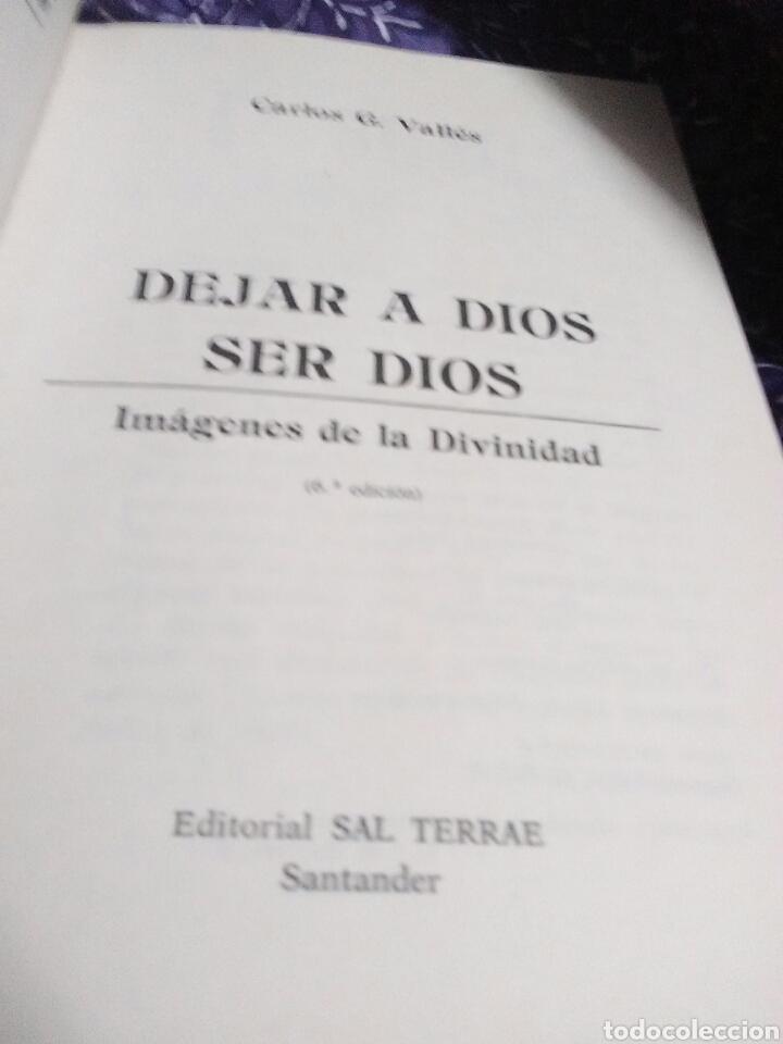Libros de segunda mano: Dejar a Dios ser Dios. Carlos G. Vallés. Ed. Sal Terrae. 1992. 6 ed. - Foto 3 - 114401940