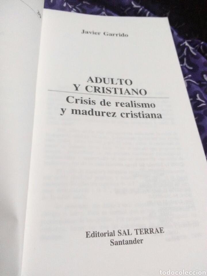 Libros de segunda mano: Adulto y cristiano. Javier Garrido. Ed. Sal Terrae, 1989. - Foto 3 - 114403518